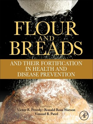 cover image of Flour and Breads and their Fortification in Health and Disease Prevention