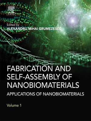 cover image of Fabrication and Self-Assembly of Nanobiomaterials