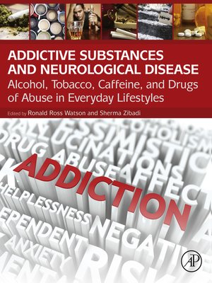 cover image of Addictive Substances and Neurological Disease