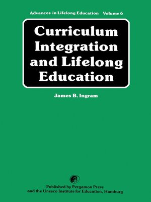 cover image of Curriculum Integration and Lifelong Education