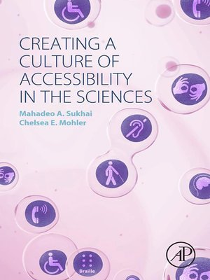 cover image of Creating a Culture of Accessibility in the Sciences