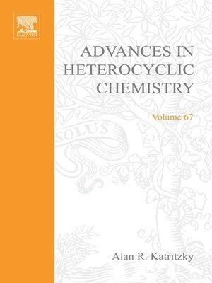 cover image of Advances in Heterocyclic Chemistry