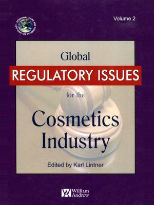 cover image of Global Regulatory Issues for the Cosmetics Industry, Volume 2