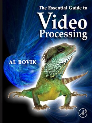 cover image of The Essential Guide to Video Processing