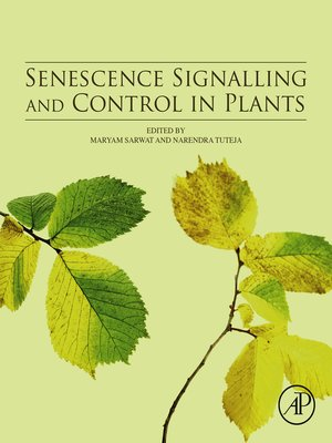 cover image of Senescence Signalling and Control in Plants