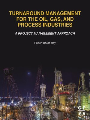 cover image of Turnaround Management for the Oil, Gas, and Process Industries