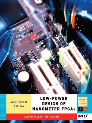cover image of Low-Power Design of Nanometer FPGAs