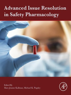cover image of Advanced Issue Resolution in Safety Pharmacology