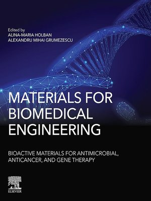 cover image of Materials for Biomedical Engineering: Bioactive Materials for Antimicrobial, Anticancer and Gene Therapy