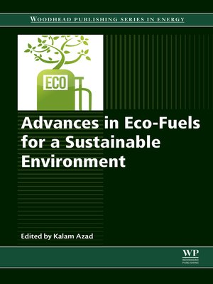 cover image of Advances in Eco-Fuels for a Sustainable Environment