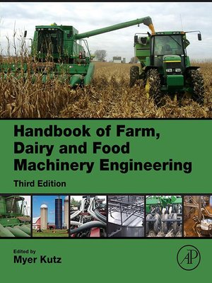 cover image of Handbook of Farm, Dairy and Food Machinery Engineering