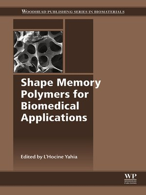 cover image of Shape Memory Polymers for Biomedical Applications