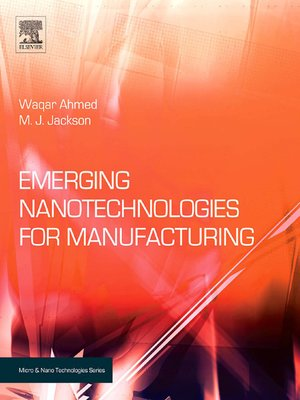 cover image of Emerging Nanotechnologies for Manufacturing