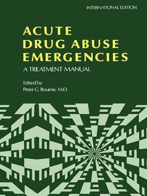 cover image of Acute Drug Abuse Emergencies