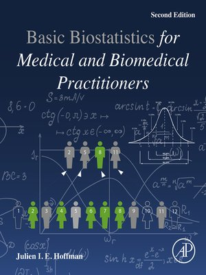 cover image of Biostatistics for Medical and Biomedical Practitioners