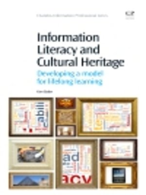 cover image of Information Literacy and Cultural Heritage