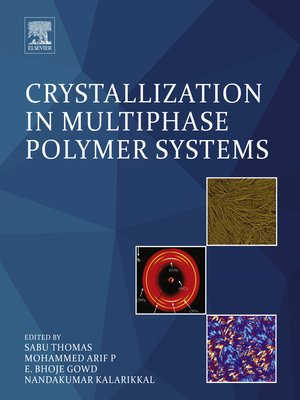cover image of Crystallization in Multiphase Polymer Systems