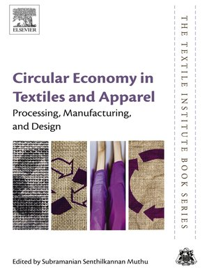 cover image of Circular Economy in Textiles and Apparel