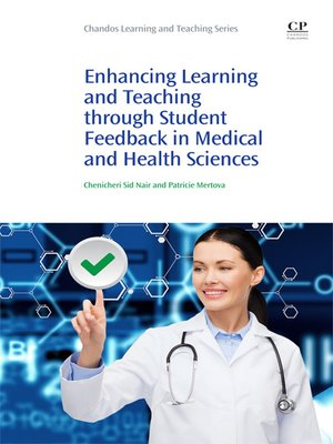 cover image of Enhancing Learning and Teaching Through Student Feedback in Medical and Health Sciences