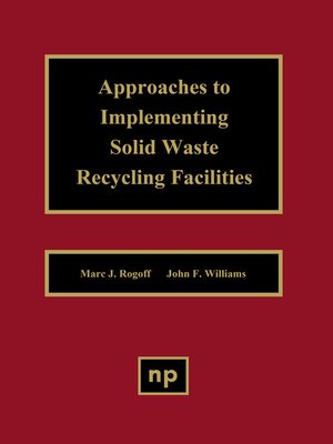 cover image of Approaches to Implementing Solid Waste Recycling Facilities