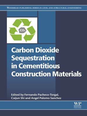 cover image of Carbon Dioxide Sequestration in Cementitious Construction Materials