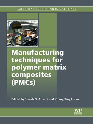 cover image of Manufacturing Techniques for Polymer Matrix Composites (PMCs)