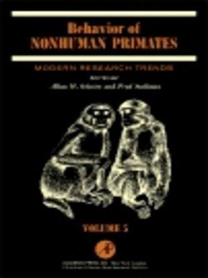 cover image of Behavior of Nonhuman Primates, Volume 5