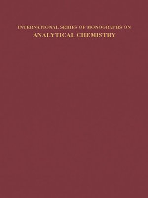 cover image of International Series of Monographs on Analytical Chemistry, Volume 8
