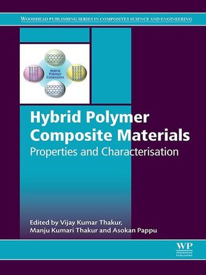 cover image of Hybrid Polymer Composite Materials: Properties and Characterisation