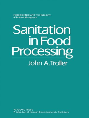 cover image of Sanitation in Food Processing
