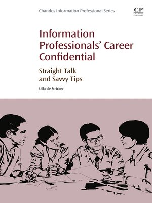 cover image of Information Professionals' Career Confidential