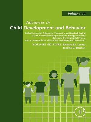 cover image of Advances in Child Development and Behavior, Volume 44