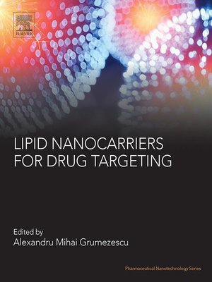 cover image of Lipid Nanocarriers for Drug Targeting
