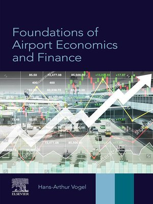 cover image of Foundations of Airport Economics and Finance