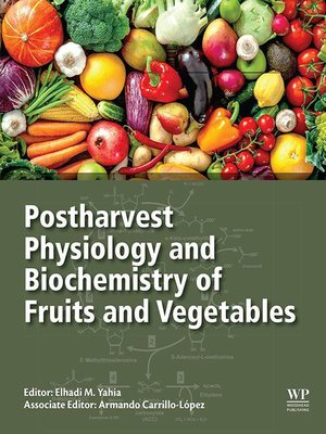 cover image of Postharvest Physiology and Biochemistry of Fruits and Vegetables