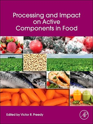 cover image of Processing and Impact on Active Components in Food