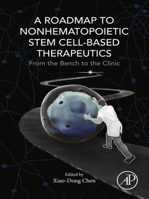 cover image of A Roadmap to Nonhematopoietic Stem Cell-Based Therapeutics