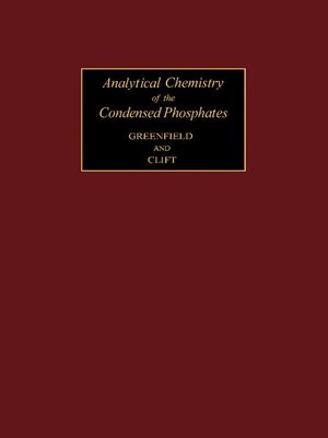 cover image of Analytical Chemistry of the Condensed Phosphates