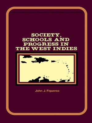 cover image of Society, Schools and Progress in the West Indies