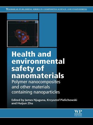 cover image of Health and Environmental Safety of Nanomaterials