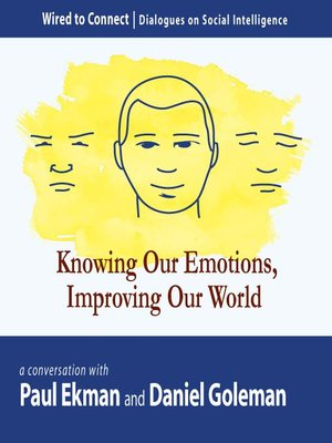 cover image of Knowing Our Emotions, Improving Our World
