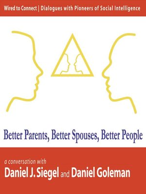cover image of Better Parents, Better Spouses, Better People