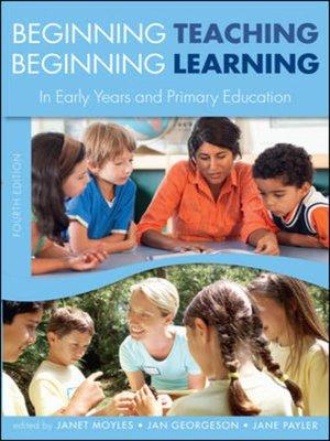 cover image of Beginning Teaching, Beginning Learning