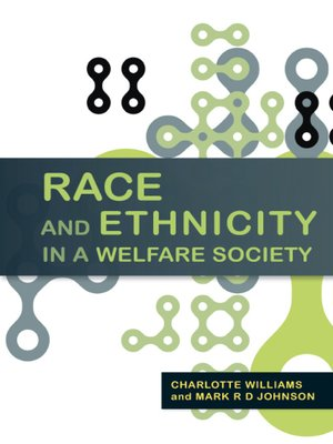 cover image of Race And Ethnicity In A Welfare Society