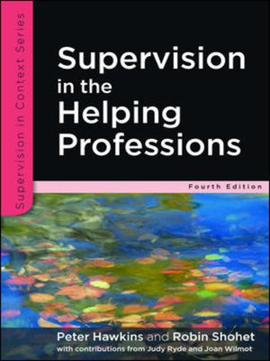 cover image of Supervision in the Helping Professions