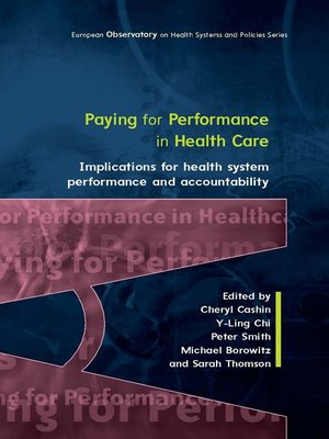cover image of Paying For Performance in Healthcare