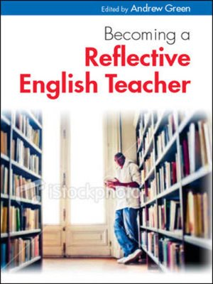 cover image of Becoming a Reflective English Teacher