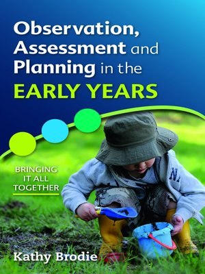 cover image of Observation, Assessment and Planning In the Early Years