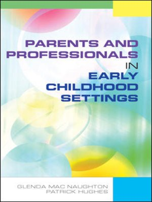 cover image of Parents and Professionals in Early Childhood Settings