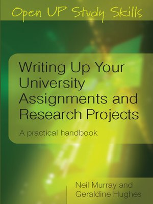 Writing up your university assignments and research projects by neil writing up your university assignments and research projects fandeluxe Choice Image